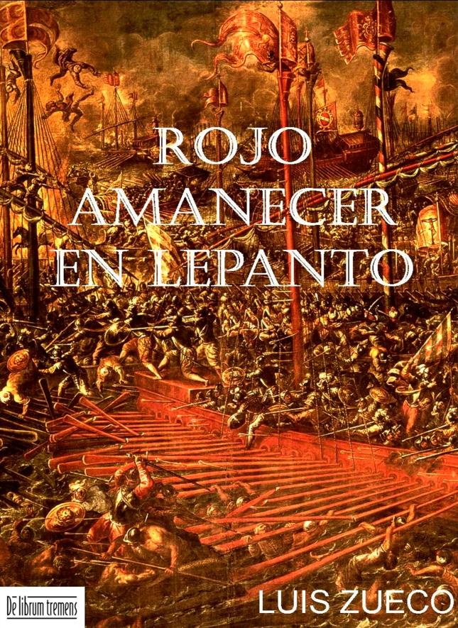 LEPANTO - RojoAmanecerLepanto. De Librum Tremens, Madrid, 2011.