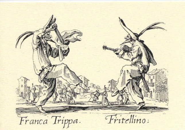 Jacques Callot, Franca Trippa and Fritellino